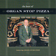 The Best of Organ Stop Pizza